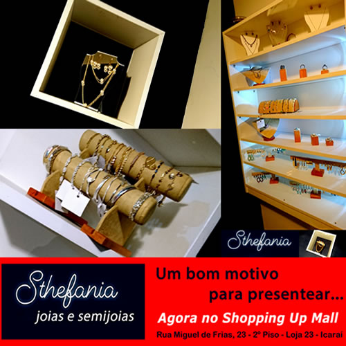 Sthefania Joias e Semijoias agora no Shopping Up Mall